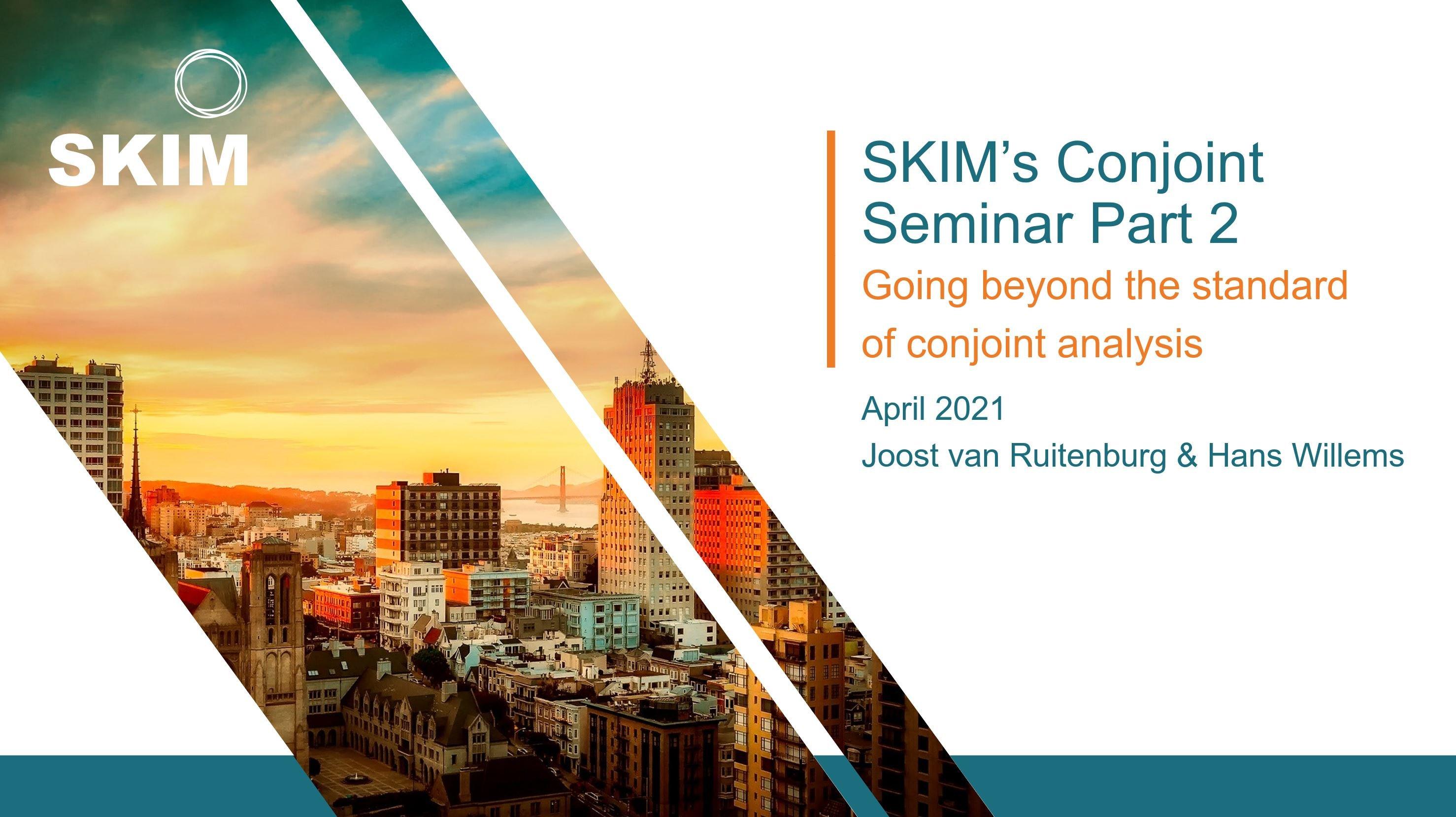 SKIM Conjoint Seminar pt 2